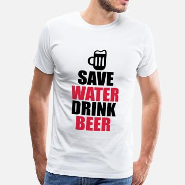 Bier Drinken Alcohol Fun Shirt - Save water drink beer - Mannen Premium T-shirt
