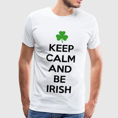 St. Patrick's day: Keep calm and be irish - Mannen Premium T-shirt