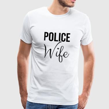Proud wife of a policeman - Men's Premium T-Shirt