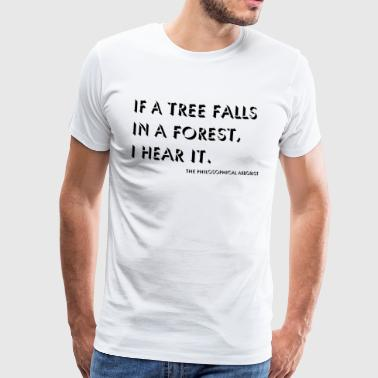 The philosophical arborist - Men's Premium T-Shirt