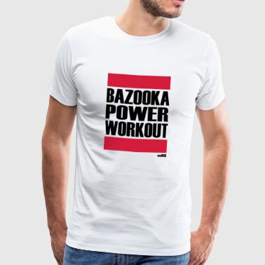 BAZOOKA POWER WORKOUT - Men's Premium T-Shirt