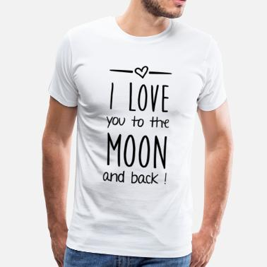I Love You I love you to the moon - Männer Premium T-Shirt