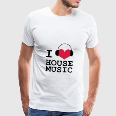 I Love House Music - Camiseta premium hombre
