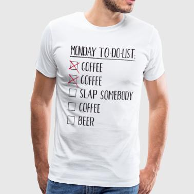 Chantiers Funny Monday Coffee Day Coffee Beer Fun Cadeau - T-shirt Premium Homme