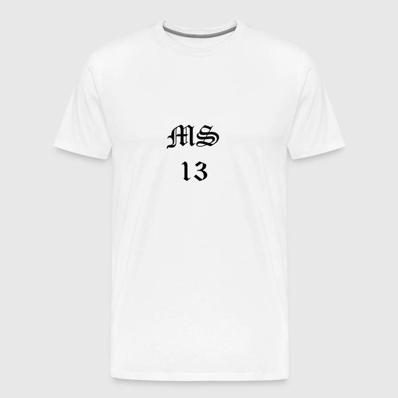 MS 13 - Men's Premium T-Shirt