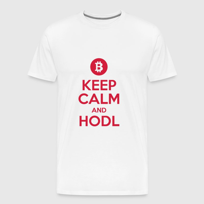 Keep Calm and HODL, Meme, Bitcoin - Men's Premium T-Shirt