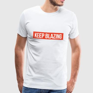 Keep blazing - Men's Premium T-Shirt