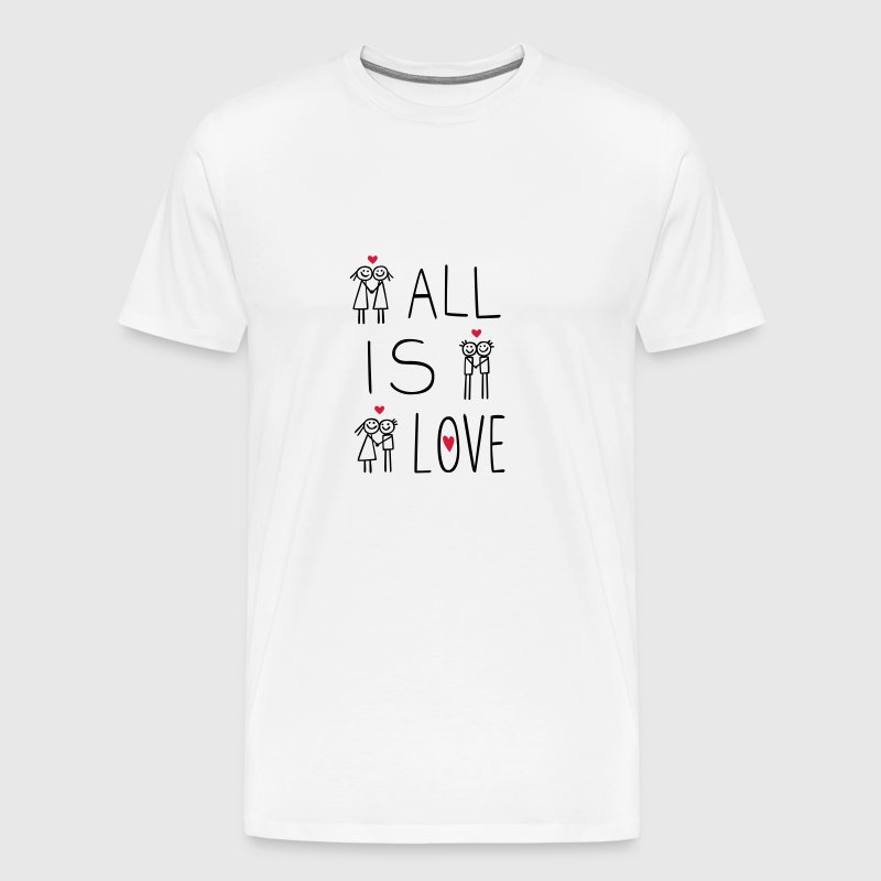 All is Love - Männer Premium T-Shirt