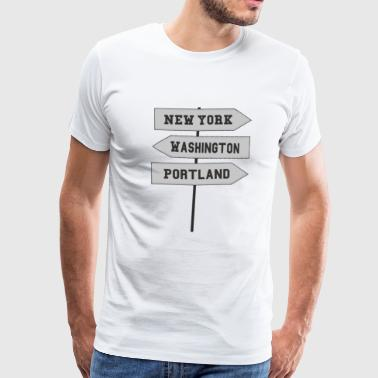 New york, washington, portland - T-shirt Premium Homme
