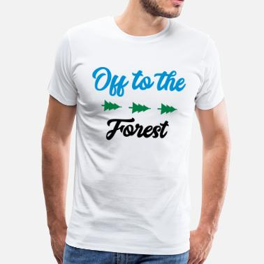 Peace Off OFF TO THE FOREST - SIMPLE - T-shirt Premium Homme