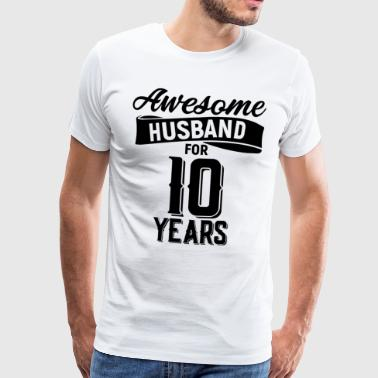 Awesome Husband for 10 years - Männer Premium T-Shirt