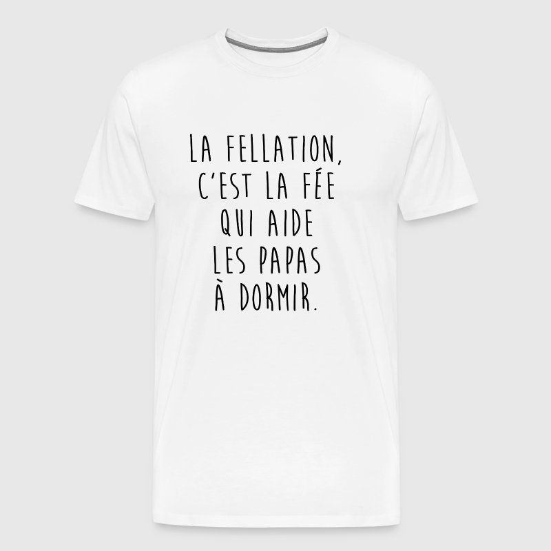 La fellation - T-shirt Premium Homme
