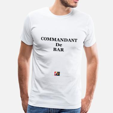 Avion Citation COMMANDANT de BAR - Jeux de Mots Francois Ville    - T-shirt Premium Homme
