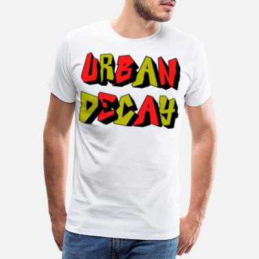Decay Urban decay - Men's Premium T-Shirt