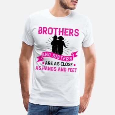 Rest Brothers and sisters are as close hands - Men's Premium T-Shirt