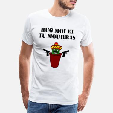 Potje Embrace Me saying Mexico Cactus French - Mannen premium T-shirt