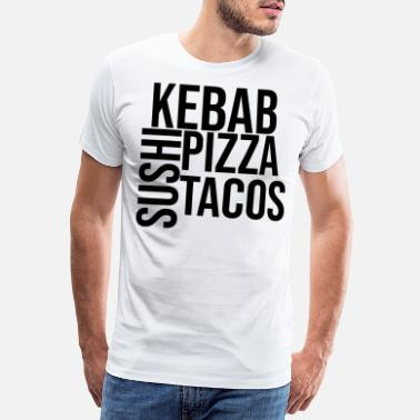 En Couple Kebab sushi pizza tacos fast food - T-shirt premium Homme