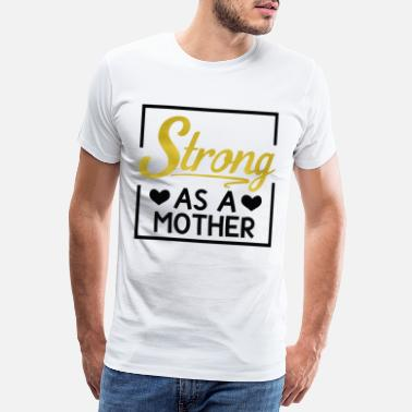 Baby Girl Strong Mother Mother Mum Day Mother's Day Gift - Men's Premium T-Shirt