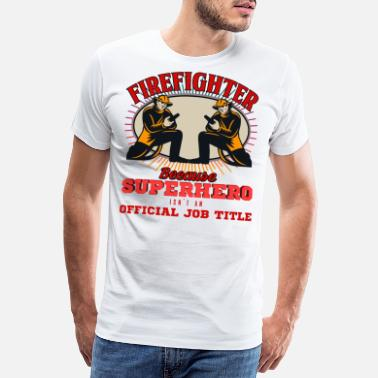 Pompier Citations Cool Service d'occupation de marque d'incendie de pompier - T-shirt Premium Homme