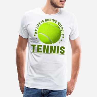 Fan De Tennis Cadeau de raquette tennis player tennis ball - T-shirt Premium Homme