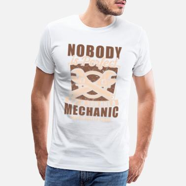 Plug Nobody is perfect, but if you're a mechanic, - Men's Premium T-Shirt