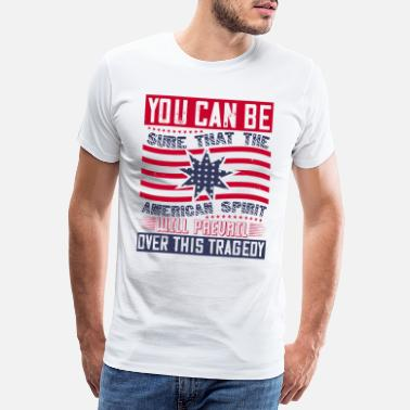 Independence Day Patriot Day American Spirit vill sejra - Premium T-shirt herr