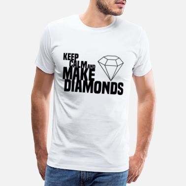 Modernist KEEP CALM AND MAKE DIAMONDS Modern 3 schwarz - Männer Premium T-Shirt
