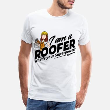 Nuclear Power Female Roofer - What's your superpower - Men's Premium T-Shirt