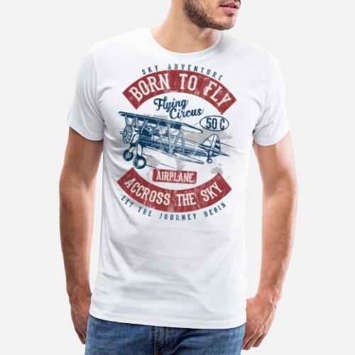 28faf2c6 Flugzeug T-Shirts - BORN TO FLY - Vintage Airplane Flugzeug Shirt - Männer  Premium. Willst Du das Design anpassen?