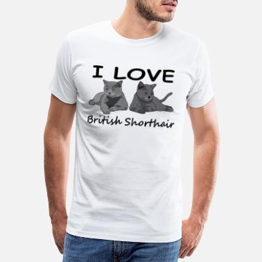 Love Jeg elsker British Shorthair, British Shorthair cat - Premium T-shirt mænd