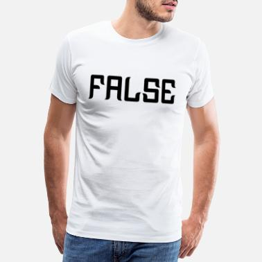 Morality FALSE - Men's Premium T-Shirt