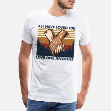 Jacked As I Have Loved You Love One Another - Men's Premium T-Shirt