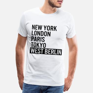 Västberlin New York, London, Paris, Tokyo, Västberlin - Premium T-shirt herr