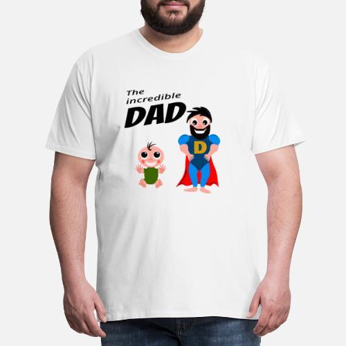 Mens Premium T ShirtThe Incredible Dad Son