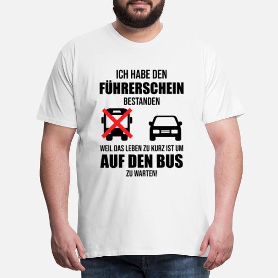 Führerschein Bestanden Fahrschule Geschenk Männer Premium T Shirt Weiß
