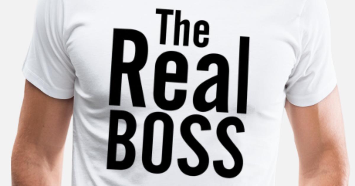 29e1c0a9 THE REAL BOSS Men's Premium T-Shirt | Spreadshirt