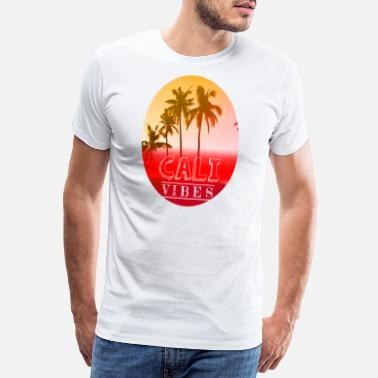 Bumming Cali Vibes California Palm Trees and Beaches. - Men's Premium T-Shirt