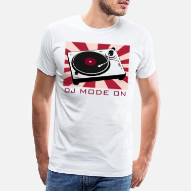 Disc Jockey DJ mode a Deejay party festival vinyl - Men's Premium T-Shirt