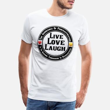 Faithfulness Live Love Laugh - Men's Premium T-Shirt