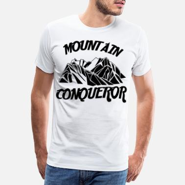 Conqueror mountain conqueror - Men's Premium T-Shirt