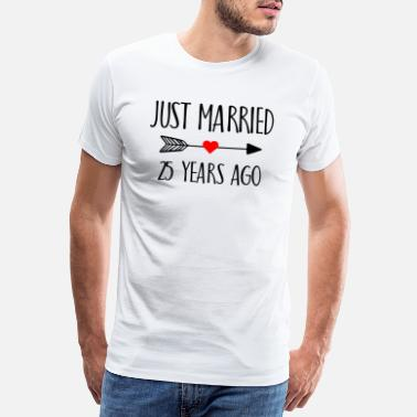 Junggesellenabschied Just Married 25 Years ago Married Geschenk - Männer Premium T-Shirt