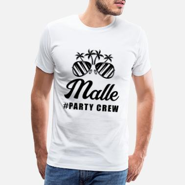 Group sun glasses malle party crew - Men's Premium T-Shirt
