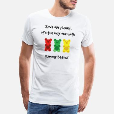 Gummibärchen Save our Planet it's the only one with Gummy Bears - Männer Premium T-Shirt