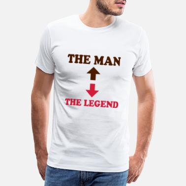 Legend The man - the legend - Premium-T-shirt herr