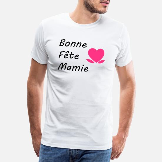 Bonne Fête Mamie Fleur Coeur Grand Mère Mens Premium T