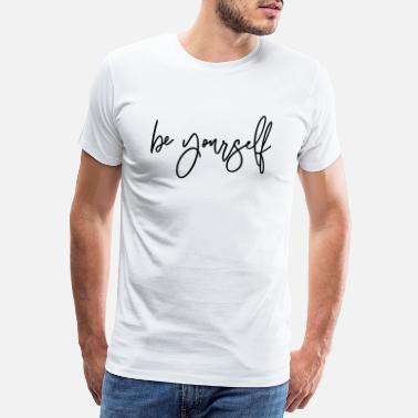 Swoosh Be Yourself - Männer Premium T-Shirt