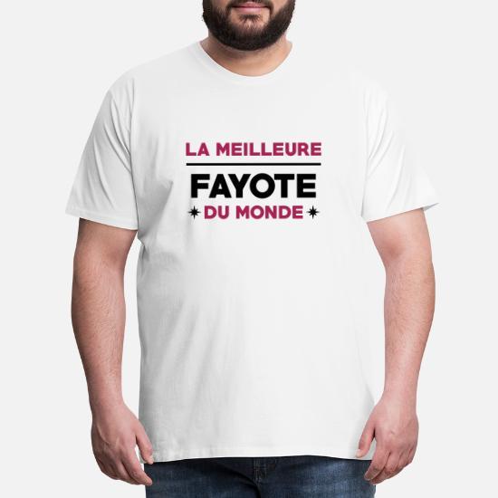 Fayot Fayote Humour Prof Ecole Patron T shirt Premium Homme blanc