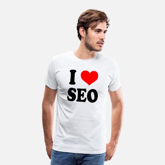 "Market T-Shirts - SEO shirt ""I love SEO"" online marketing gift - Men's Premium T-Shirt white"