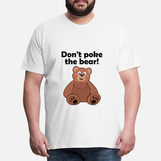Ikke pirke bjørnen! Premium T skjorte for menn | Spreadshirt