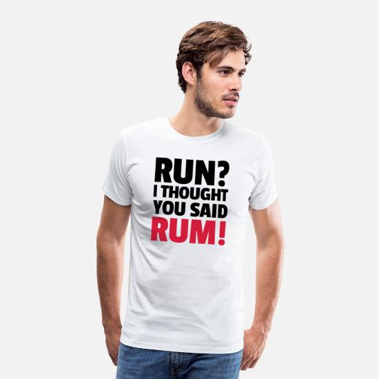 Running T-Shirts - Run? - Men's Premium T-Shirt white